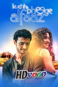 Kuchh Bheege Alfaaz 2018 in HD Hindi Full Movie