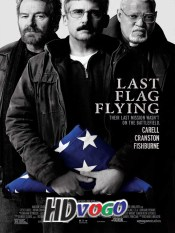 Last Flag Flying 2017 in HD English Full Movie