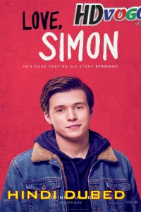 Love Simon 2018 in HD Hindi Dubbed Full Movie