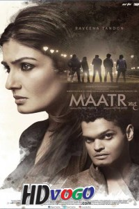 Maatr 2017 in HD Hindi Full Movie