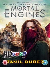Mortal Engines 2018 in HD Tamil Dubbed Full Movie