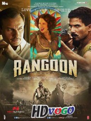 Rangoon 2017 in HD Hindi Full Movie Watch Online Free