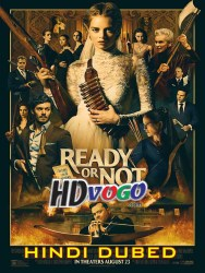 Ready Or Not 2019 in HD Hindi Dubbed Full Movie Watch Online Free