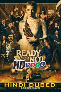 Ready Or Not 2019 in HD Hindi Dubbed Full Movie
