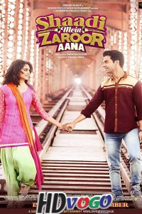 Shaadi Mein Zaroor Aana 2017 in HD Hindi Full Movie