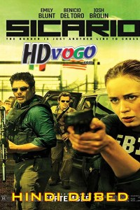 Sicario 2015 in HD Hindi Dubbed Full Movie