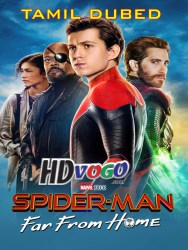 Spider Man Far from Home 2019 in hd tamil watch online full movie free