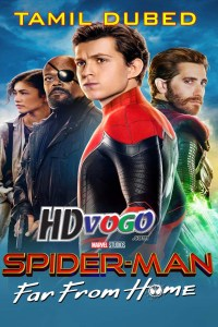 Spider Man Far from Home 2019 in HD Tamil Dubbed Full Movie