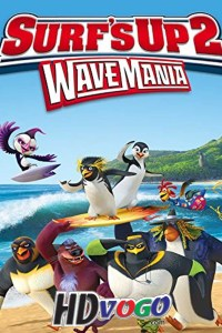 Surfs Up 2 WaveMania 2017 in HD English Full Movie