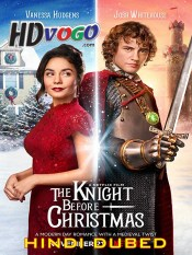 The Knight Before Christmas 2019 in HD Hindi Dubbed Full Movie