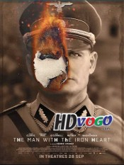The Man with the Iron Heart 2017 in HD English Full Movie
