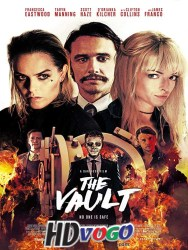 The Vault 2017 in HD English FUll MOvie Watch Online