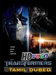 Transformers 2007 in HD Tamil Dubbed Full Movie Watch Online Free