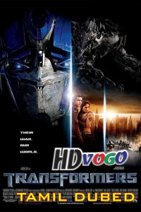 Transformers 2007 in HD Tamil Dubbed Full Movie