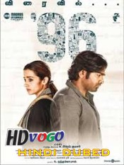 96 2019 in HD Hindi Dubbed Full Movie