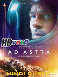 Ad Astra 2019 in HD Hindi Dubbed FUll MOvie