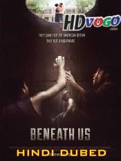 Beneath Us 2019 in HD Hindi Dubbed Full Movie