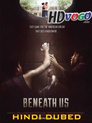 Beneath Us 2019 in HD HIndi Dubbed Full Movie Watch Online Free