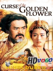 Curse Of The Golden Flower 2006 in HD Hindi Dubbed Full Movie