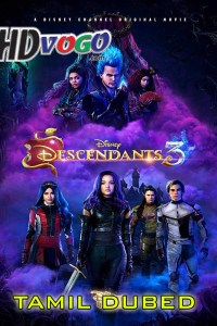 Descendants 3 2019 in HD Tamil Dubbed Full Movie
