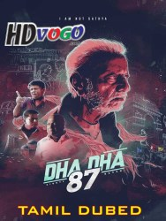 Dha Dha 87 2019 in HD Tamil Dubbed Full MOvie Watch Online Free