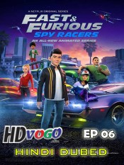 Fast and Furious Spy Racers The Final Key 2019 in HD Hindi Dubbed