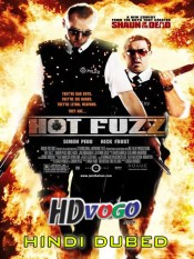 Hot Fuzz 2007 in HD Hindi Dubbed Full Movie