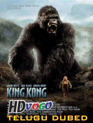 King Kong 2005 in HD Telugu Dubbed Full Movie