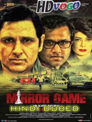 Mirror Game 2017 in HD Hindi Dubbed Full Movie