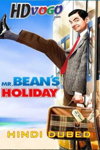 Mr Beans Holiday 2007 in HD Hindi Dubbed Full Movie