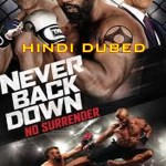 Never Back Down No Surrender 2016 in HD Hindi Dubbed Full Movie