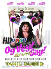 Oy Vey My Son Is Gay 2009 in HD Tamil Dubbed Full Movie