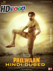 Pailwaan 2019 in HD Hindi Dubbed