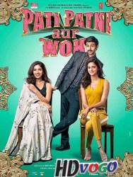 Pati Patni Aur Woh 2019 in HD Hindi Full MOvie Watch Online Free