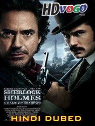 Sherlock Holmes A Game Of Shadows 2011 in HD Hindi Dubbed Full Movie
