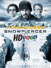 Snowpiercer 2013 in HD Hindi Dubbed Full Movie
