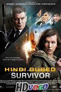 Survivor 2015 in HD Hindi Dubbed Full Movie