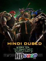 Teenage Mutant Ninja Turtles 2014 in HD Hindi Dubbed Full Movie
