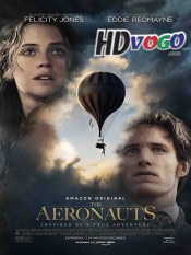 The Aeronauts 2019 in HD English Full Movie