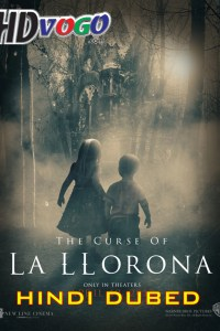 The Curse of La Llorona 2019 in HD Hindi Dubbed Full Movie