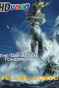 The Day After Tomorrow 2004 in HD Telugu Dubbed Full Movie