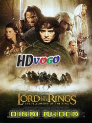 The Lord Of The Rings The Fellowship Of The Ring 2001 in HD Hindi Dubbed FUll Movie