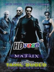 The Matrix 1999 in HD Tamil Dubbed Full Movie