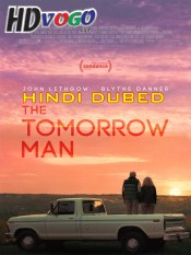 The Tomorrow Man 2019 in HD Hindi Dubbed Full Movie