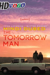 The Tomorrow Man 2019 in HD Hindi Dubbed Full Movie