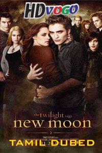 The Twilight Saga New Moon 2009 in HD Tamil Dubbed Full Movie