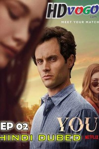 You Season 02 2019 Episode 02 Just The Tip in HD Hindi Dubbed