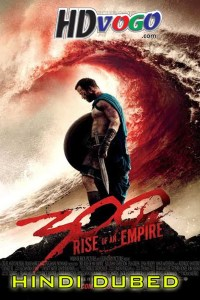 300 Rise Of An Empire 2014 in HD Hindi Dubbed Full Movie