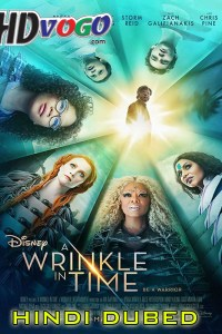 A Wrinkle in Time 2018 in HD Hindi Dubbed Full Movie