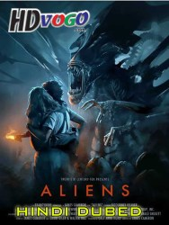 Aliens 1986 in HD Hindi Dubbed Full Movie